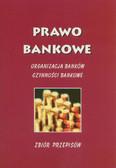 Jakubek Marek (opr.) - Prawo bankowe. Organizacja banków. Czynności bankowe. Zbiór przepisów
