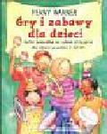 Warner Penny - Gry i zabawy dla dzieci