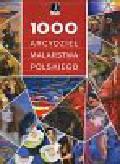 1000 arcydzieł malarstwa polskiego
