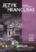 Jurkiewicz Bożena, Ratuszniak Aleksandra, Sobczak Alicja - Język francuski Matura 2009 z płytą CD