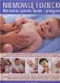 Davies Kim - Niemowlę i dziecko Naturalne sposoby opieki i pielęgnacji