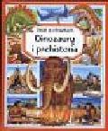 Beaumont Emilie - Dinozaury i prehistoria świat w obrazach