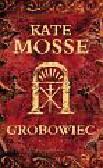 Mosse Kate - Grobowiec