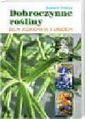 Vidaling Raphaele - Dobroczynne rośliny