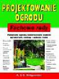 Bridgewater Alan, Bridgewater Gill - Projektowanie ogrodu
