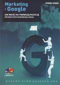 Kobis Paweł - Marketing z Google Jak wejść na pierwszą pozycję +CD
