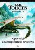 Tolkien J.R.R. - Opowieści z Niebezpiecznego Królestwa