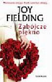 Fielding Joy - Zabójcze piękno