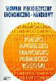 Ratajczak Piotr - Słownik pięciojęzyczny ekonomiczno-handlowy