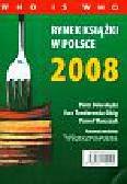 Dobrołęcki Piotr, Tenderenda-Ożóg Ewa, Waszczyk Paweł - Rynek książki w Polsce 2008