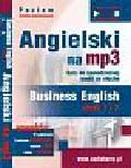 Guzik Dorota, Bruska Joanna - Angielski na mp3 Business English część 1 i 2 Kurs do samodzielnej nauki ze słuchu. Poziom średnio zaawansowany