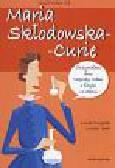 Cugota Lluis, Luisa Vera - Nazywam się Maria Skłodowska-Curie
