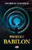 Wilhelm Andreas - Projekt Babilon