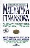 Sobczyk Mieczysław - Matematyka finansowa podstawy teoretyczne przykłady zadania