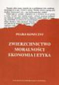 Koneczny Feliks - Zwierzchnictwo moralności Ekonomia i etyka
