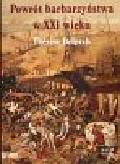 Delpech Therese - Powrót barbarzyństwa w XXI wieku