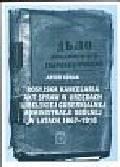 Górak Artur - Rosyjska kancelaria akt spraw w urzędach Lubelskiej Gubernialnej Administracji Ogólnej w latach 1867 - 1918