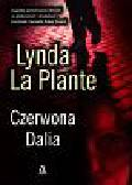 La Plante Lynda - Czerwona Dalia