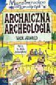 Nick Arnold - Monstrrrualna erudycja Archaiczna Archeologia