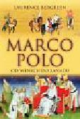 Bergreen Laurence - Marco Polo od Wenecji do Xanadu