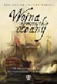 Adkins Roy, Adkins Lesley - Wojna o wszystkie oceany. Od Nelsona nad Nilem do Napoleona pod Waterloo