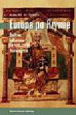 Smith Julia M.H. - Europa po Rzymie. Historia kulturowa lat 500-1000. Nowe ujęcie