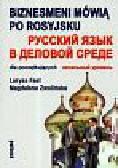 Fast Larysa, Zwolińska Magdalena - Biznesmeni mówią po rosyjsku dla początkujących z płytą CD