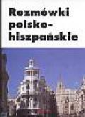 Szczepańczyk Agata - Rozmówki polsko hiszpańskie