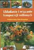 Granow Gundel - Układanie i wiązanie kompozycji roślinnych