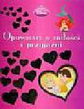 Księżniczki Opowieści o miłości i przyjaźni