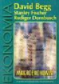 Begg David, Fischer Stanley, Dornbusch Rudiger - Ekonomia 2 Makroekonomia