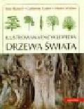 Russell Tony, Cutler Catherine, Walters Martin - Drzewa świata Ilustrowana encyklopedia