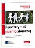 Branson Brenda, Silva Paula - Powstrzymać przemoc domową. Podręcznik dla doradców, duszpasterzy i terapeutów rodzinnych