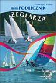 Haber Franciszek - MiniPodręcznik żeglarza