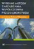 Olszewska Barbara (red.) - Wybrane metody zarządzania współczesnym przedsiębiorstwem