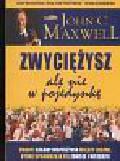 Maxwell John C. - Zwyciężysz ale nie w pojedynkę
