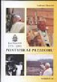 Skoczek Tadeusz - Pontyfikat przełomu Jan Paweł II 1978 - 2005