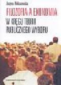 Miklaszewska Justyna - Filozofia a ekonomia