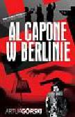 Górski Artur - Al Capone w Berlinie