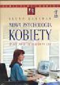 Kaschak Ellyn - Nowa psychologia kobiety