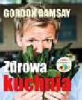 Ramsay Gordon - Zdrowa kuchnia