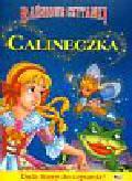 Baśniowe czytanki Calineczka