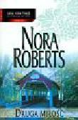 Roberts Nora - Druga miłość