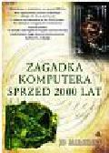 Marchant Jo - Zagadka komputera sprzed 2000 lat