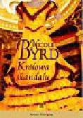 Byrd Nicole - Królowa skandalu