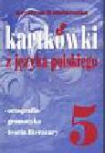 Wodzianowska Krystyna - Kartkówki z języka polskiego kl 5
