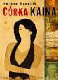 Kowalik Helena - Córka Kaina