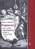 Awianowicz Bartosz - Progymnasmata w teorii i praktyce szkoły humanistycznej od końca XV do połowy XVIII wieku