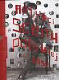 Rozhina Andrzej (red.) - Artyści scen polskich 1918-2008