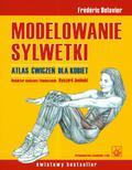 Delavier Frederic - Modelowanie sylwetki Atlas ćwiczeń dla kobiet